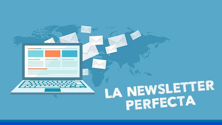 Cómo crear la newsletter perfecta