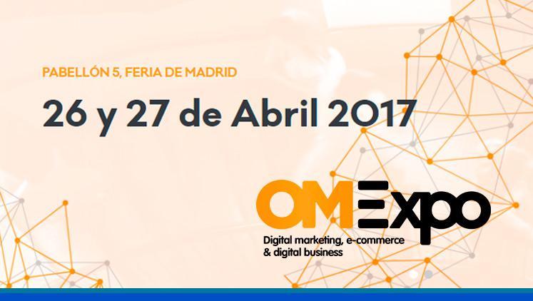 Acudiremos a OMExpo 2017 (26 y 27 de abril, pabellón 5 de IFEMA)