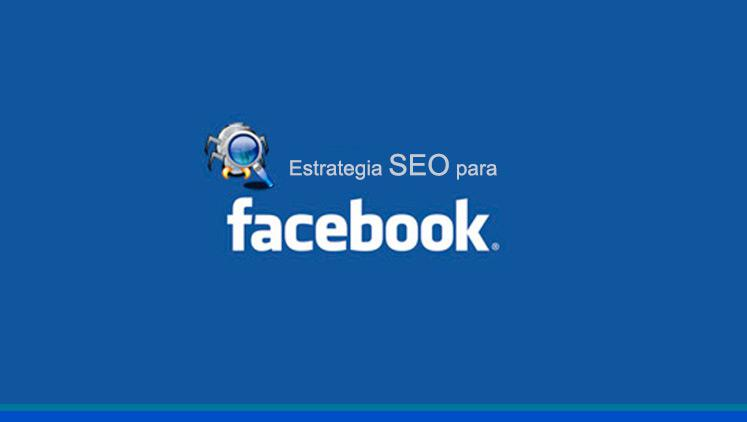 Posicionamiento SEO en Facebook, ¿cómo posicionar una página de empresa?