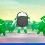 Android Oreo: Novedades de la versión 8.0 de Google para móviles