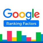 Los Ranking Factors más importantes para Google