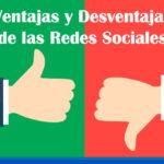 Ventajas y desventajas de las redes sociales para tu negocio