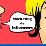 Qué es el Marketing de Influencers y cuáles son sus ventajas